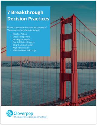 Cloverpop 7 Breakthrough Decision Practices
